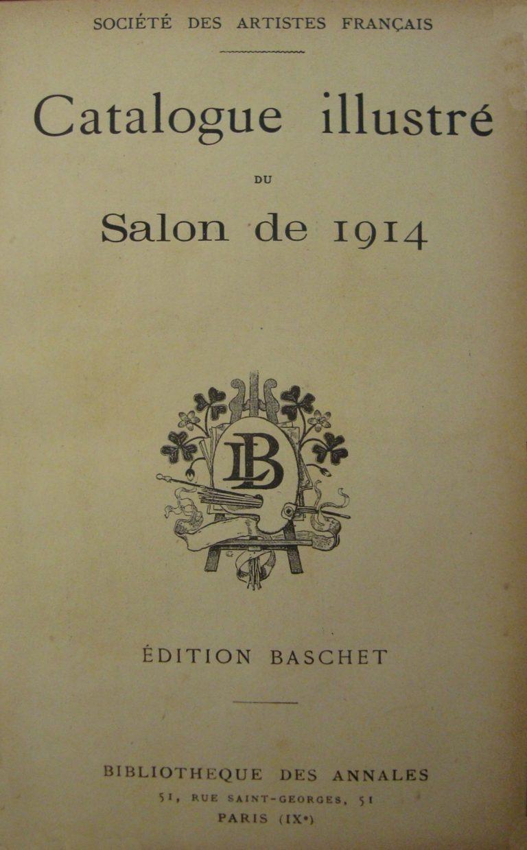 """CATÁLOGO DO """"SALON DE LA SOCIÉTÉ DES ARTISTES FRANÇAIS"""" – 1914"""