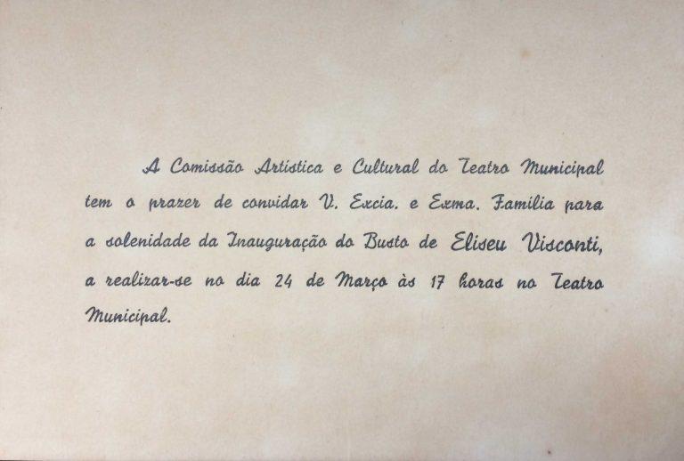 CONVITE PARA INAUGURAÇÃO DO BUSTO DE VISCONTI NO THEATRO MUNICIPAL - 1952
